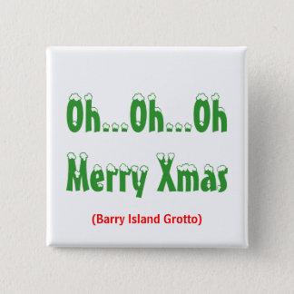Bóton Quadrado 5.08cm Oh… oh… Xmas de OhMerry, (gruta da ilha de Barry)
