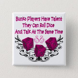 Bóton Quadrado 5.08cm Os jogadores do Bunko têm o talento