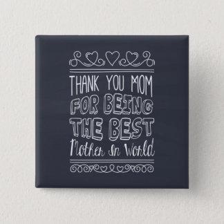Bóton Quadrado 5.08cm Para a melhor mamã no botão do Pin do mundo