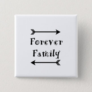 Bóton Quadrado 5.08cm Para sempre família - design de Adpotion