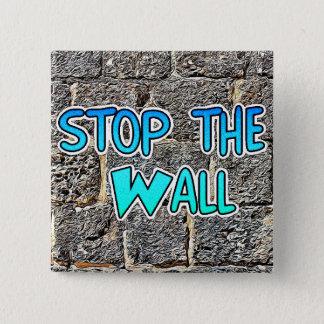 Bóton Quadrado 5.08cm Pare a parede, botão de direitos imigrante