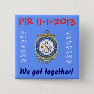 Bóton Quadrado 5.08cm PIN da graduação PIR