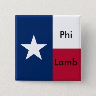 Bóton Quadrado 5.08cm Pin do Lambda TX da phi do Sigma