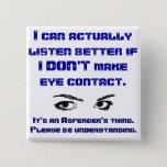 Bóton Quadrado 5.08cm Pin do quadrado do olhar directamente nos olhos de