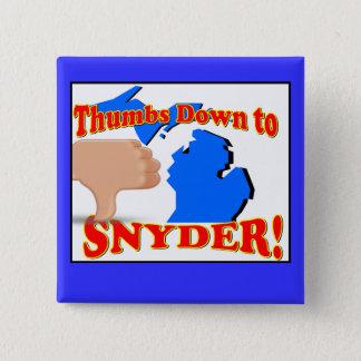 Bóton Quadrado 5.08cm Polegares para baixo ao rick Snyder