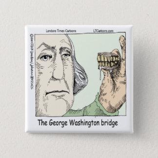 Bóton Quadrado 5.08cm Ponte de George Washington & presente engraçado