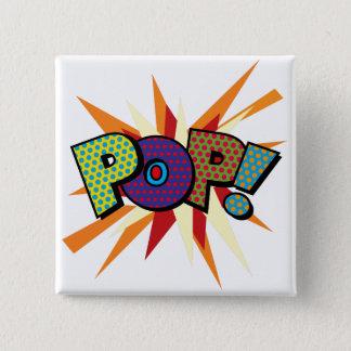 Bóton Quadrado 5.08cm POP do pop art da banda desenhada!