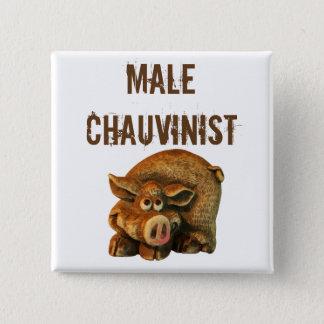 Bóton Quadrado 5.08cm Porco de Chauvinist masculino