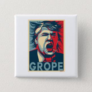 Bóton Quadrado 5.08cm Poster da esperança do Anti-Trunfo do GROPE