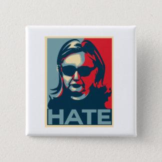 Bóton Quadrado 5.08cm Poster do Obama-estilo do ódio de Hillary Clinton