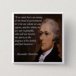 """Bóton Quadrado 5.08cm """"Presente do líder inimigo"""" de Alexander Hamilton"""