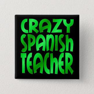 Bóton Quadrado 5.08cm Professor espanhol louco no verde