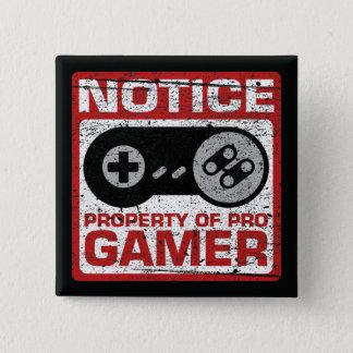 Bóton Quadrado 5.08cm Propriedade da observação do pro Gamer