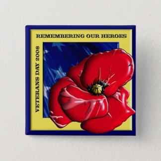 Bóton Quadrado 5.08cm Recordando nosso dia de veteranos 2008 dos heróis