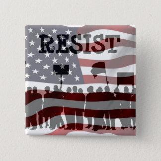 Bóton Quadrado 5.08cm RESISTA botão de Donald Trump do protesto o anti