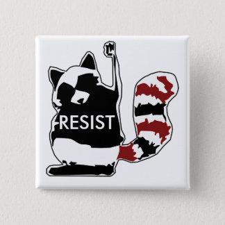 Bóton Quadrado 5.08cm Resista o botão político do guaxinim