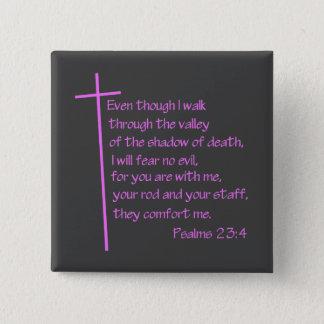 Bóton Quadrado 5.08cm Rosa do 23:4 dos salmos