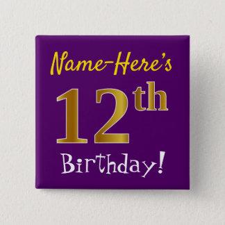 Bóton Quadrado 5.08cm Roxo, aniversário do ouro do falso 12o, com nome
