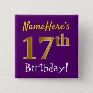 Bóton Quadrado 5.08cm Roxo, aniversário do ouro do falso 17o, com nome