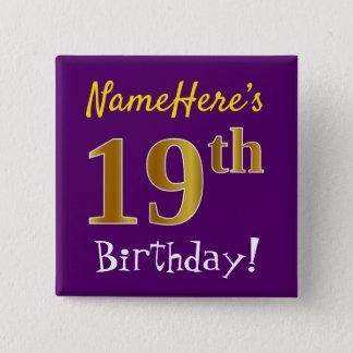 Bóton Quadrado 5.08cm Roxo, aniversário do ouro do falso 19o, com nome