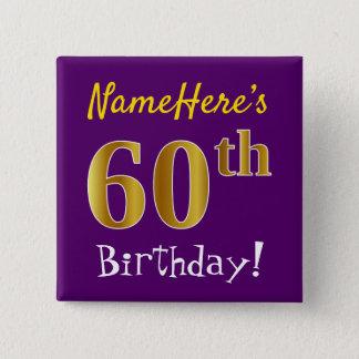 Bóton Quadrado 5.08cm Roxo, aniversário do ouro do falso 60th, com nome
