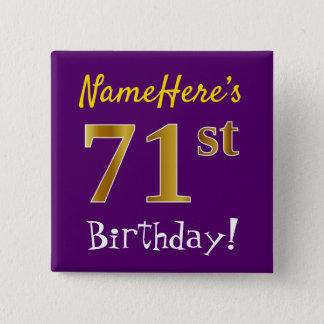 Bóton Quadrado 5.08cm Roxo, aniversário do ouro do falso 71st, com nome