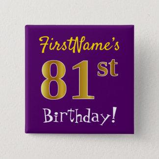 Bóton Quadrado 5.08cm Roxo, aniversário do ouro do falso 81st, com nome