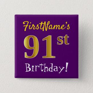Bóton Quadrado 5.08cm Roxo, aniversário do ouro do falso 91st, com nome