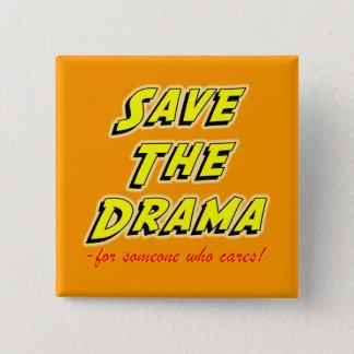 Bóton Quadrado 5.08cm Salvar o provérbio áspero do drama