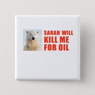 Bóton Quadrado 5.08cm Sarah matar-me-á para o óleo