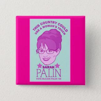 Bóton Quadrado 5.08cm Sarah Palin, botão do toque da mulher