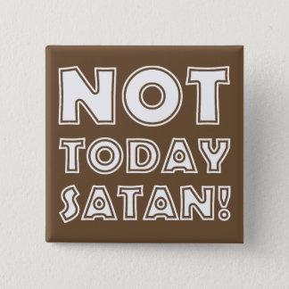 Bóton Quadrado 5.08cm Satã do cristão não hoje