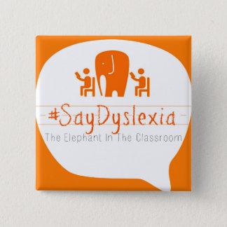 """Bóton Quadrado 5.08cm #SayDyslexia 2"""" botão quadrado"""
