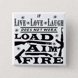 Bóton Quadrado 5.08cm Se vivo o riso do amor não faz fogo do alvo da