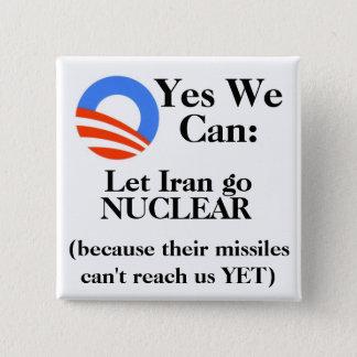 Bóton Quadrado 5.08cm Sim nós podemos:  Deixe Irã ir NUCLEAR