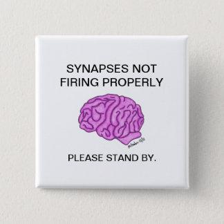 """Bóton Quadrado 5.08cm """"Sinapses que não ateiam fogo corretamente"""" ao"""