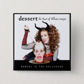 Bóton Quadrado 5.08cm Sobremesa: O banquete dos bandidos Remix o álbum