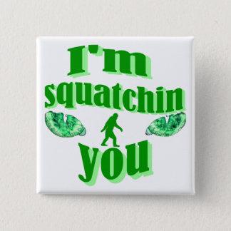 Bóton Quadrado 5.08cm Squatching engraçado