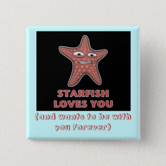 Bóton Quadrado 5.08cm StarfishLovesU, (e quer ser com você para sempre)