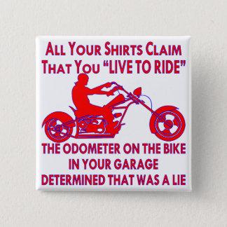 """Bóton Quadrado 5.08cm Sua camisa reivindica que você """"vive para montar"""""""