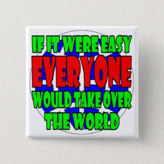 Bóton Quadrado 5.08cm tente tomar sobre o botão do mundo