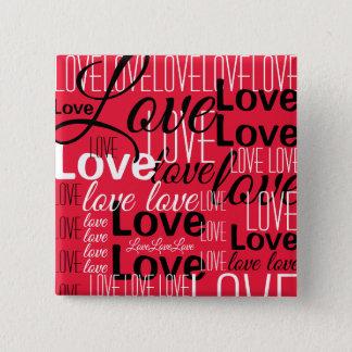 Bóton Quadrado 5.08cm Teste padrão da arte da palavra do amor