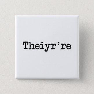 Bóton Quadrado 5.08cm Theiyr're seu lá são erro tipográfico da gramática