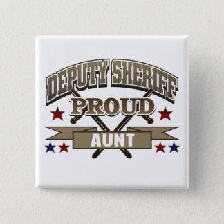 Bóton Quadrado 5.08cm Tia orgulhosa do deputado xerife