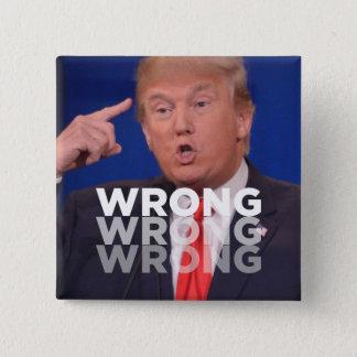 Bóton Quadrado 5.08cm Trunfo: Botão errado errado errado