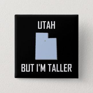 Bóton Quadrado 5.08cm Utá mas eu é mais altos