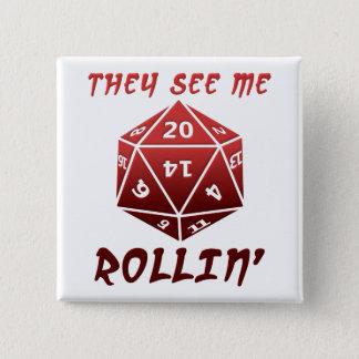 Bóton Quadrado 5.08cm Vêem-me botão engraçado de Rollin