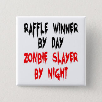 Bóton Quadrado 5.08cm Vencedor do Raffle do assassino do zombi