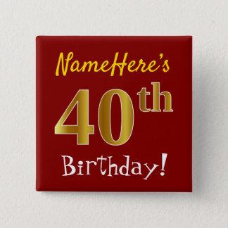 Bóton Quadrado 5.08cm Vermelho, aniversário de 40 anos do ouro do falso,