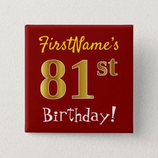 Bóton Quadrado 5.08cm Vermelho, aniversário do ouro do falso 81st, com